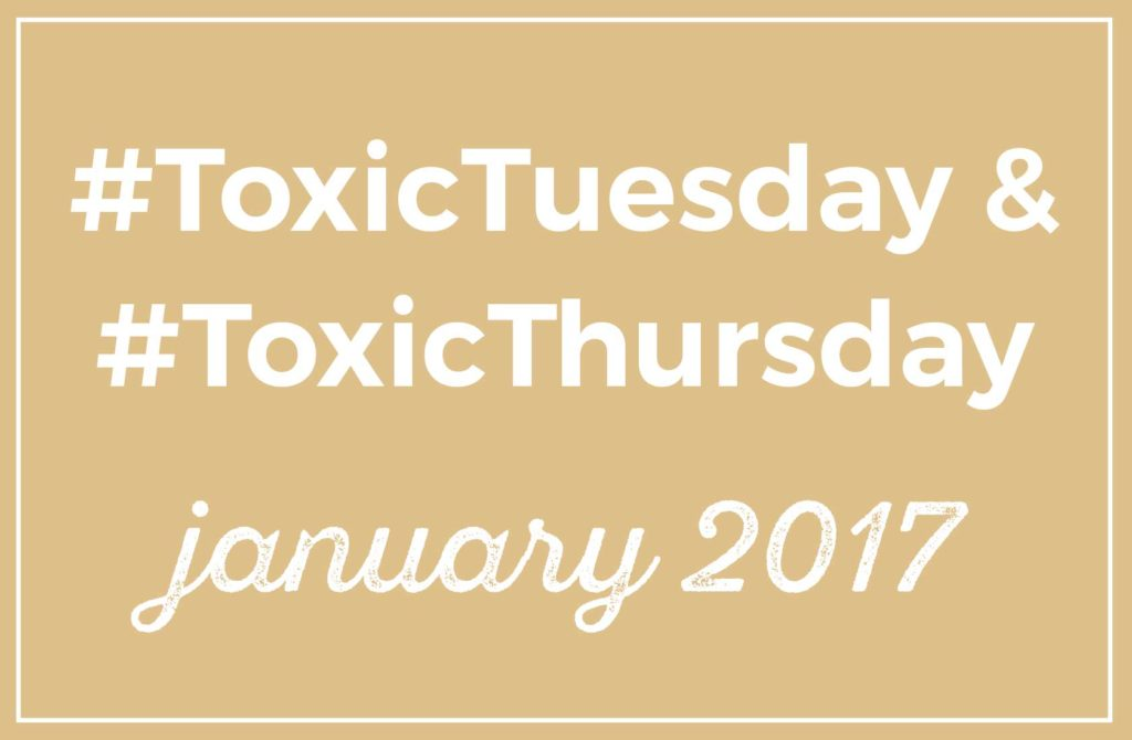 ToxicTuesday Roundup January 2017