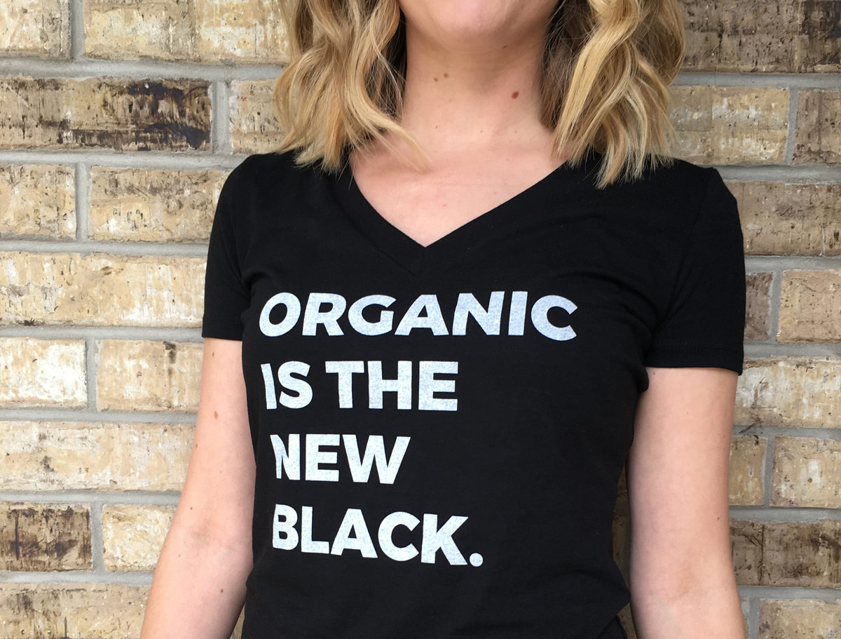 Organic Is The New Black Shirt