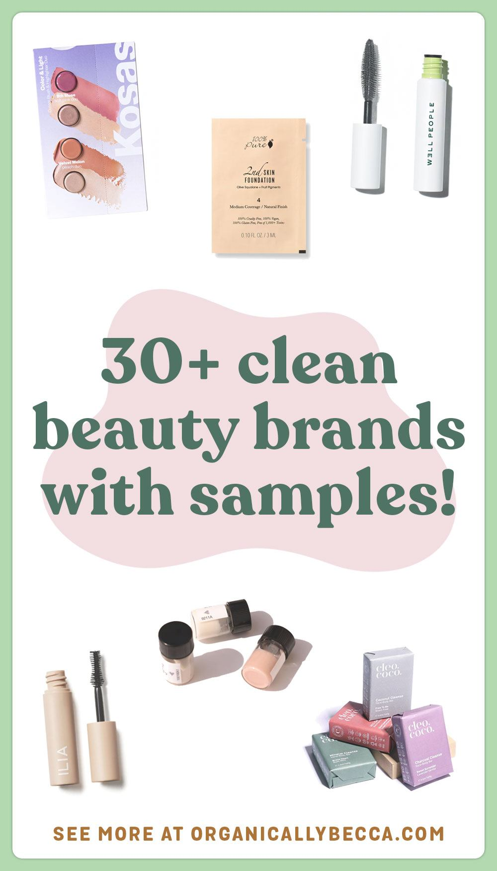 Green beauty sample sizes