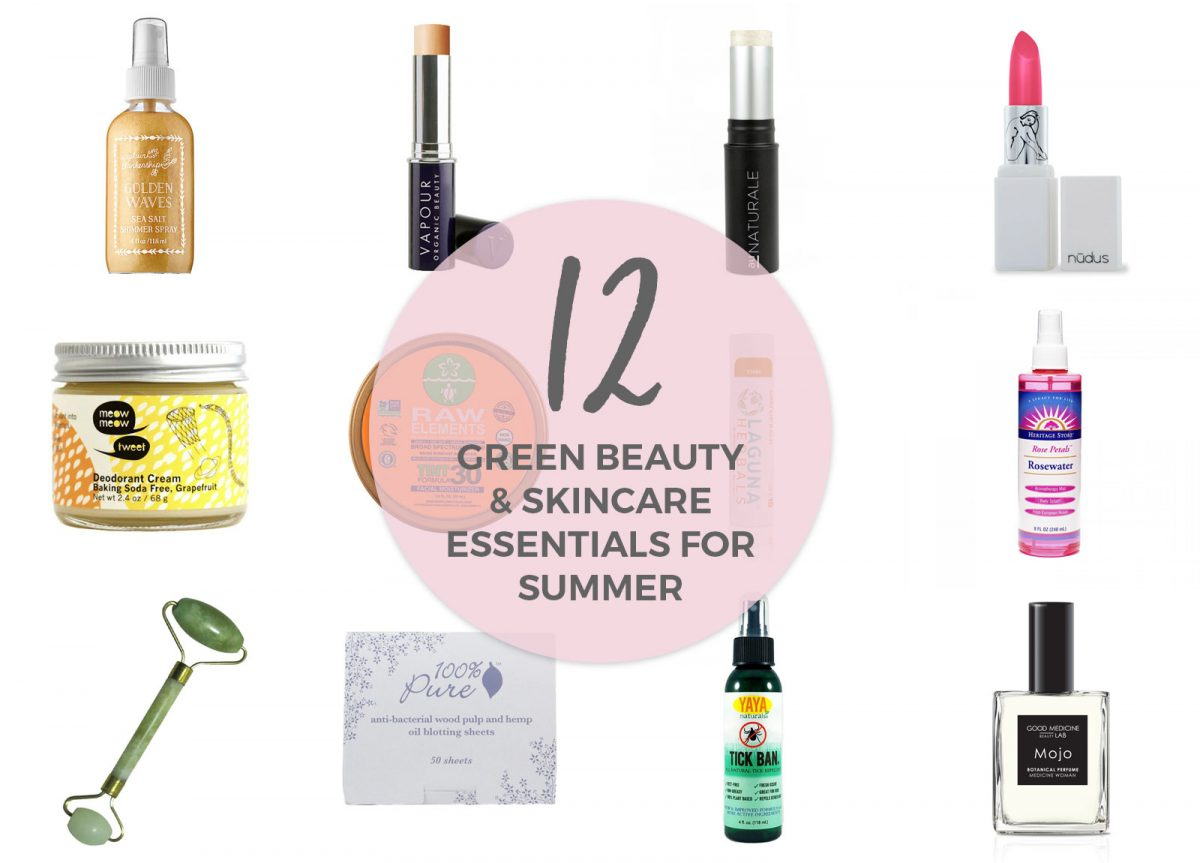 12 Green Beauty & Skincare Essentials for Summer