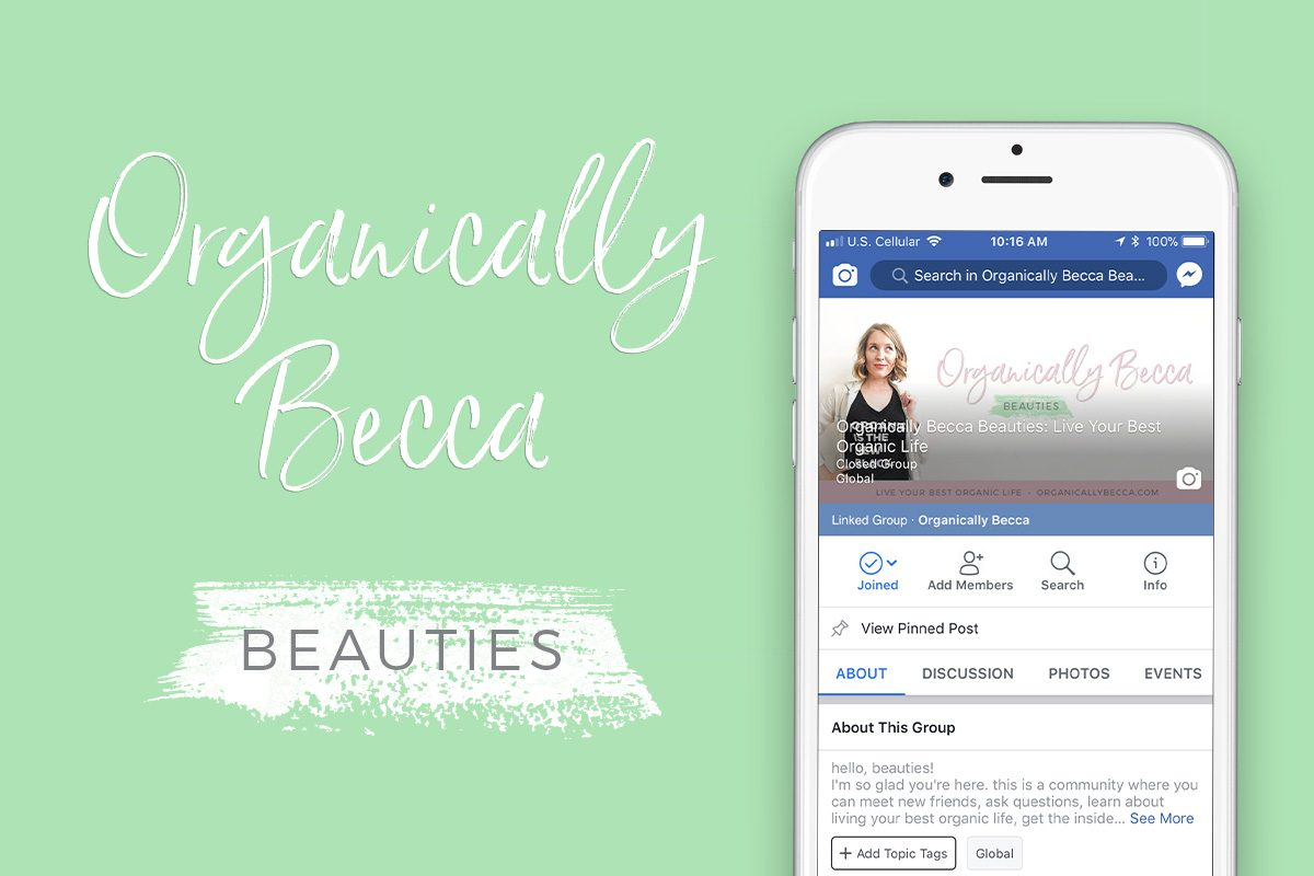 Introducing My FREE, Private Facebook Group: Organically Becca Beauties!