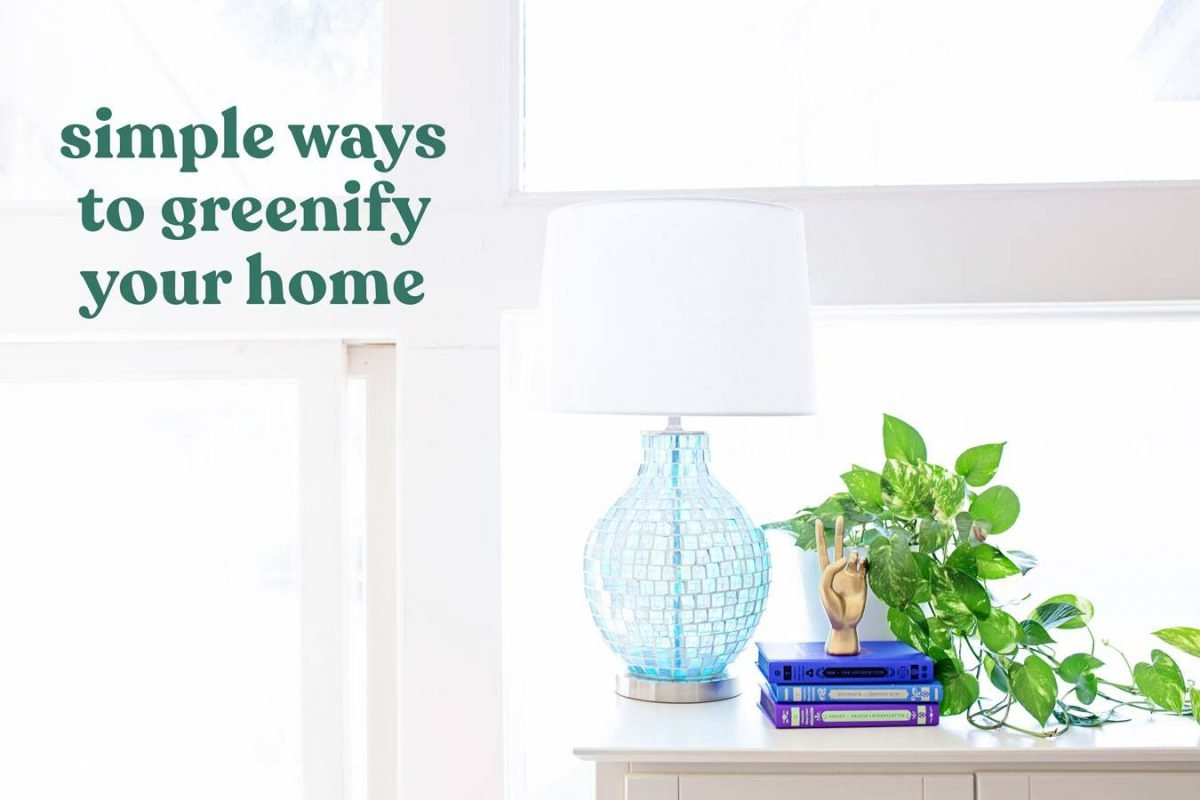 Simple Ways to Greenify Your Home