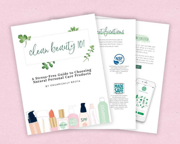 Clean Beauty 101: A Stress-Free Guide to Choosing Natural Personal Care Products [eBook]