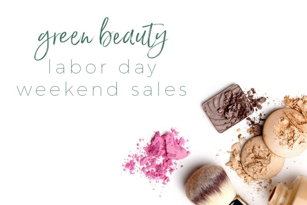 Labor Day Green Beauty Sales