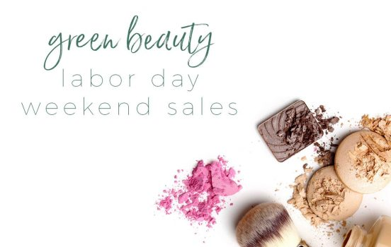 Labor Day Green Beauty Sales 2018