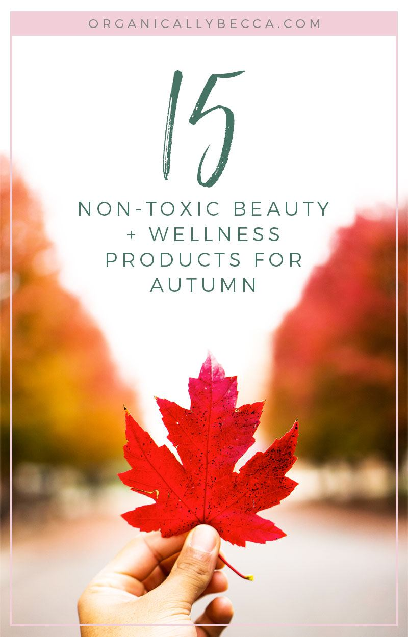 Autumn Green Beauty Faves