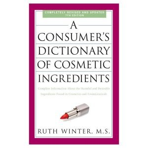 Consumer's Dictionary of Cosmetics Ingredients