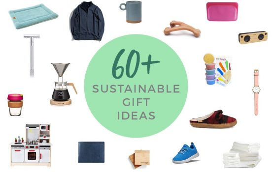 The Ultimate Sustainable + Zero Waste Holiday Gift Guide (60+ Ideas!)