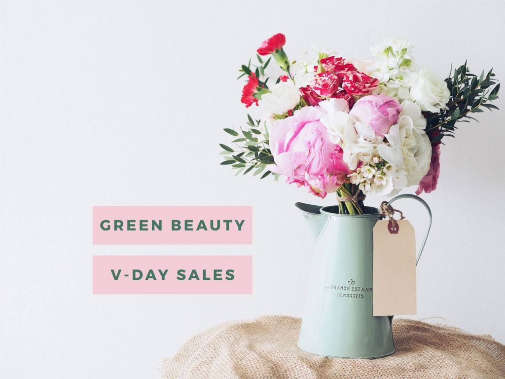 Green Beauty Valentine's Sales