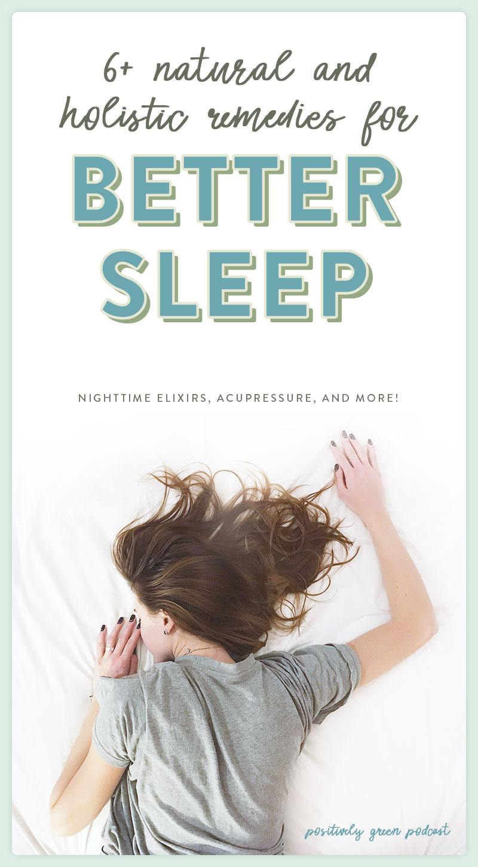 Holistic Remedies for Sleep!