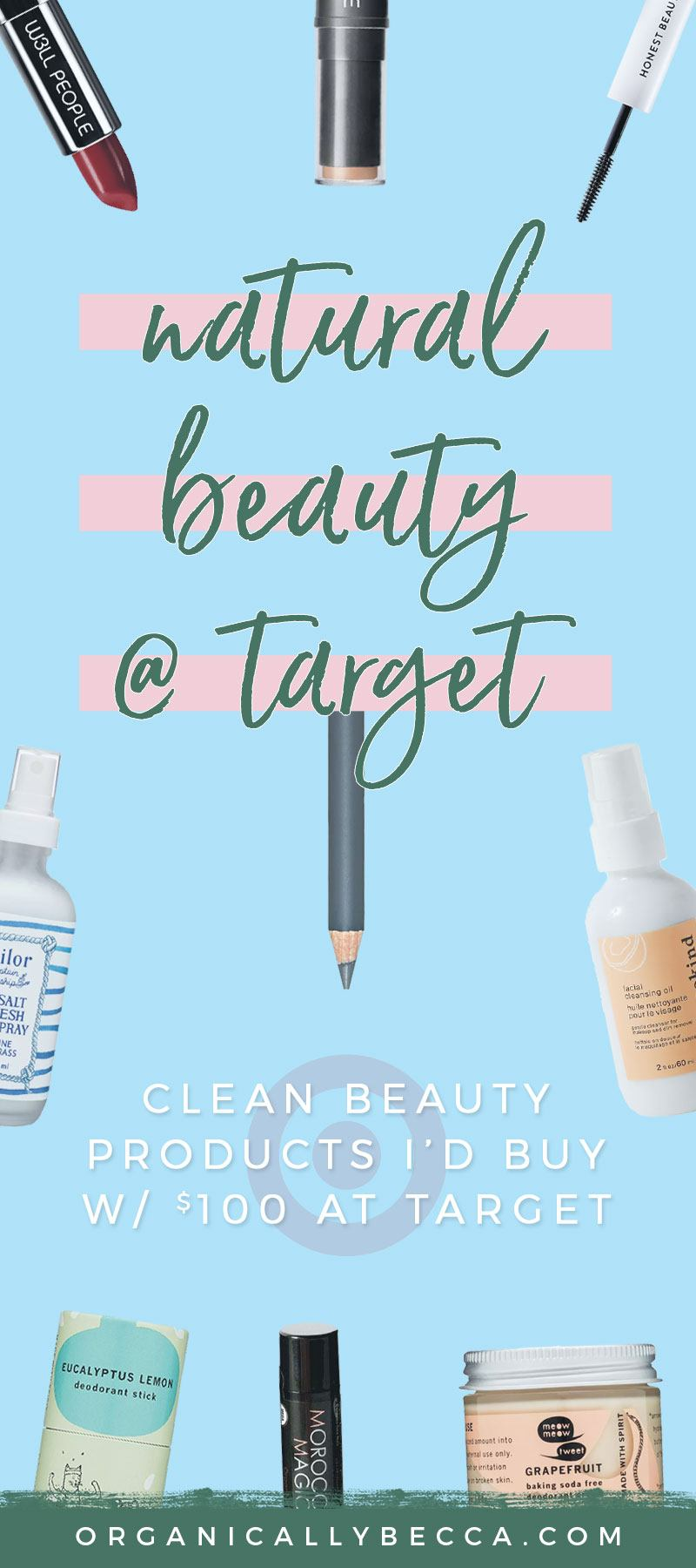 My Top Clean Beauty Options at Target • Organically Becca
