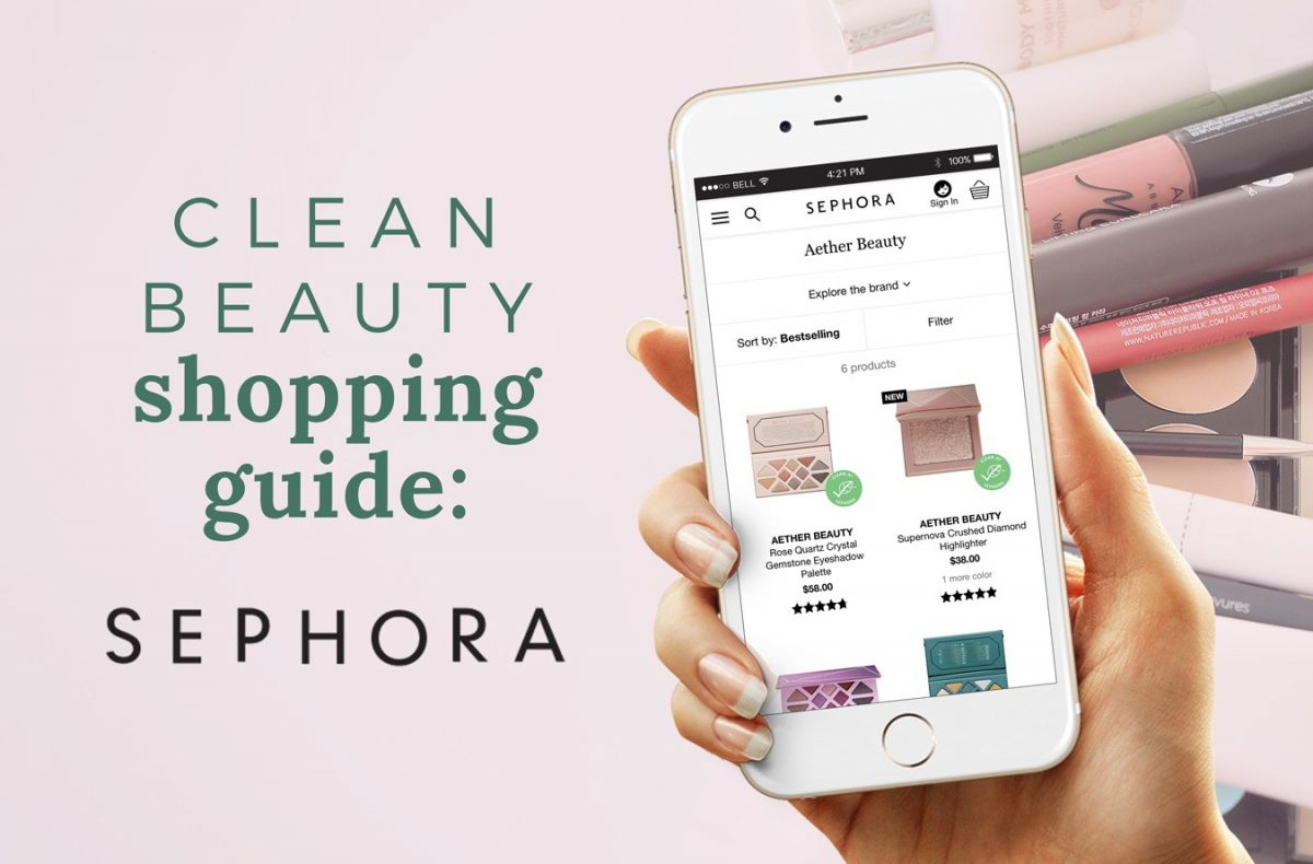 Shopping Guide: Clean Beauty at Sephora