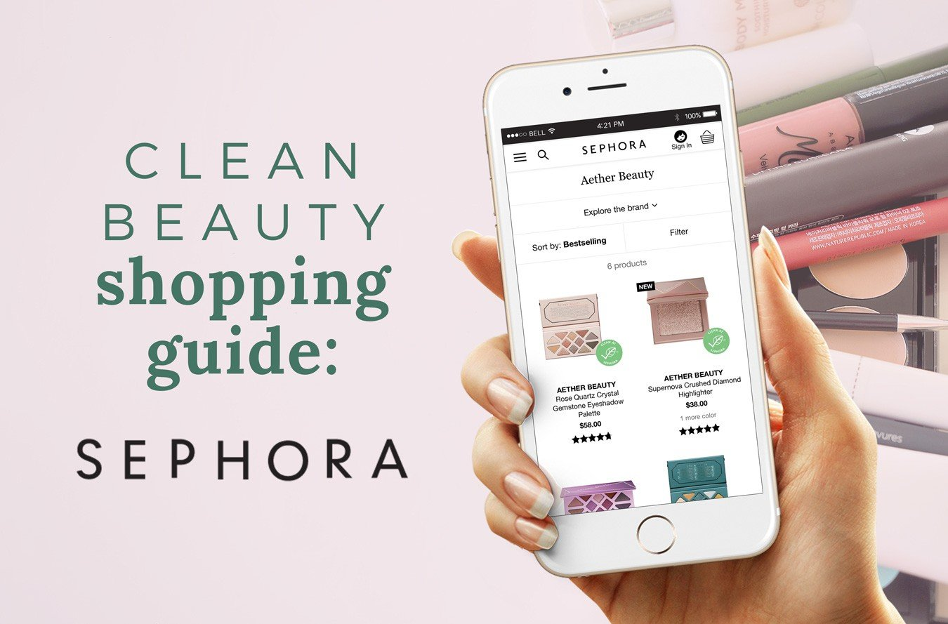 SEPHORA Shopping Guide: 15+ Clean Beauty Brands [FREE Printable Download]