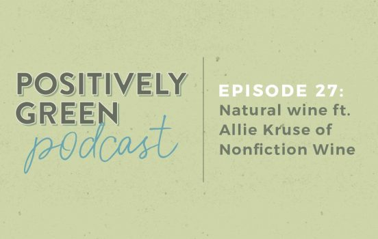 [Podcast EP27] Natural Wines ft. Allie Kruse of Nonfiction Wines