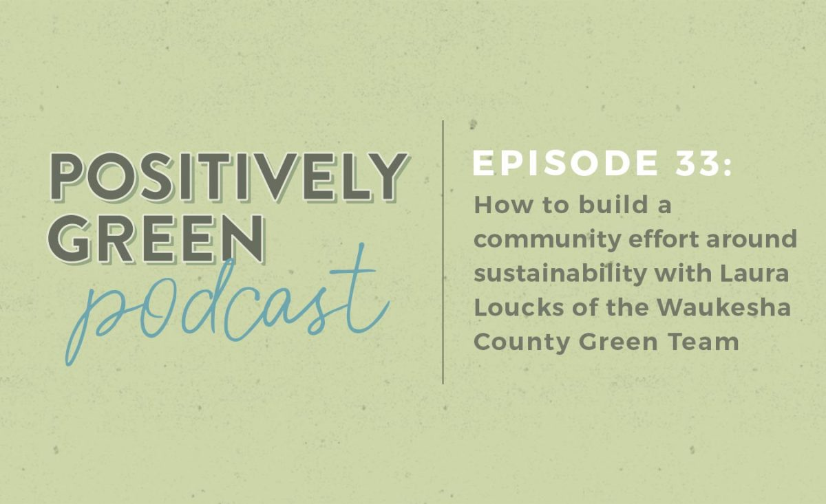 [Podcast EP33] Waukesha County Green Team