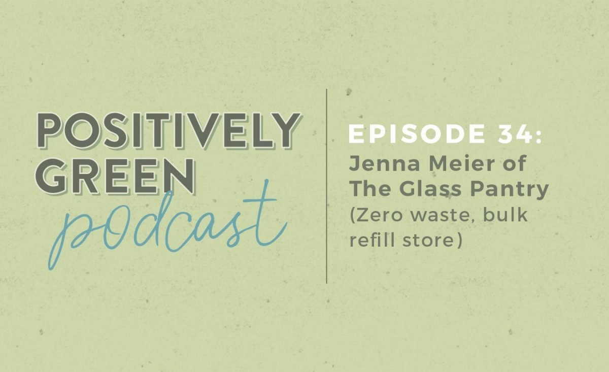 [Podcast EP34] The Glass Pantry Zero Waste Bulk Refill Store
