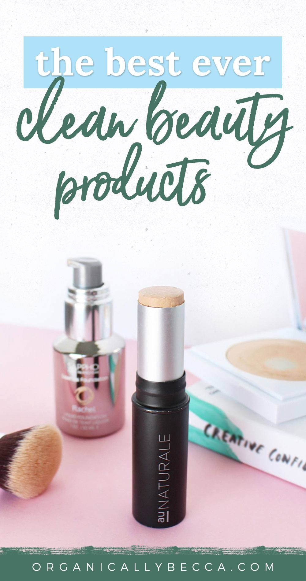 Becca's Fave Natural Products