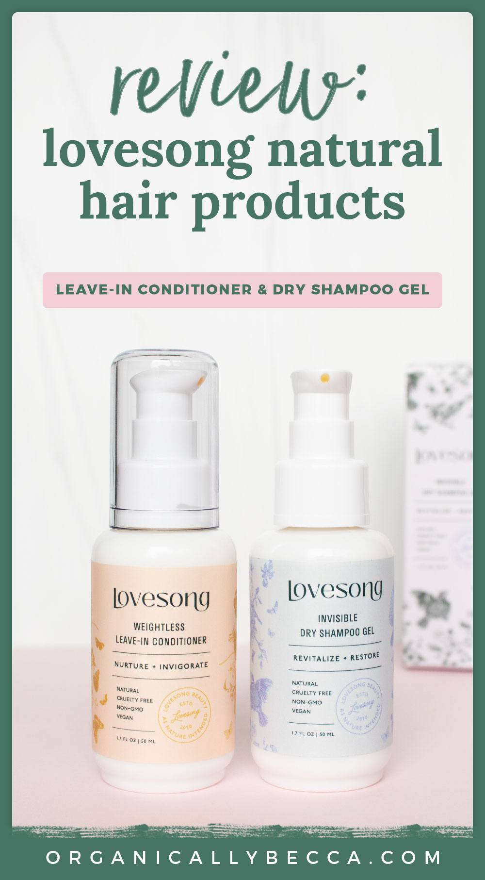 Lovesong Beauty Hair Care Review | Pin me on Pinterest