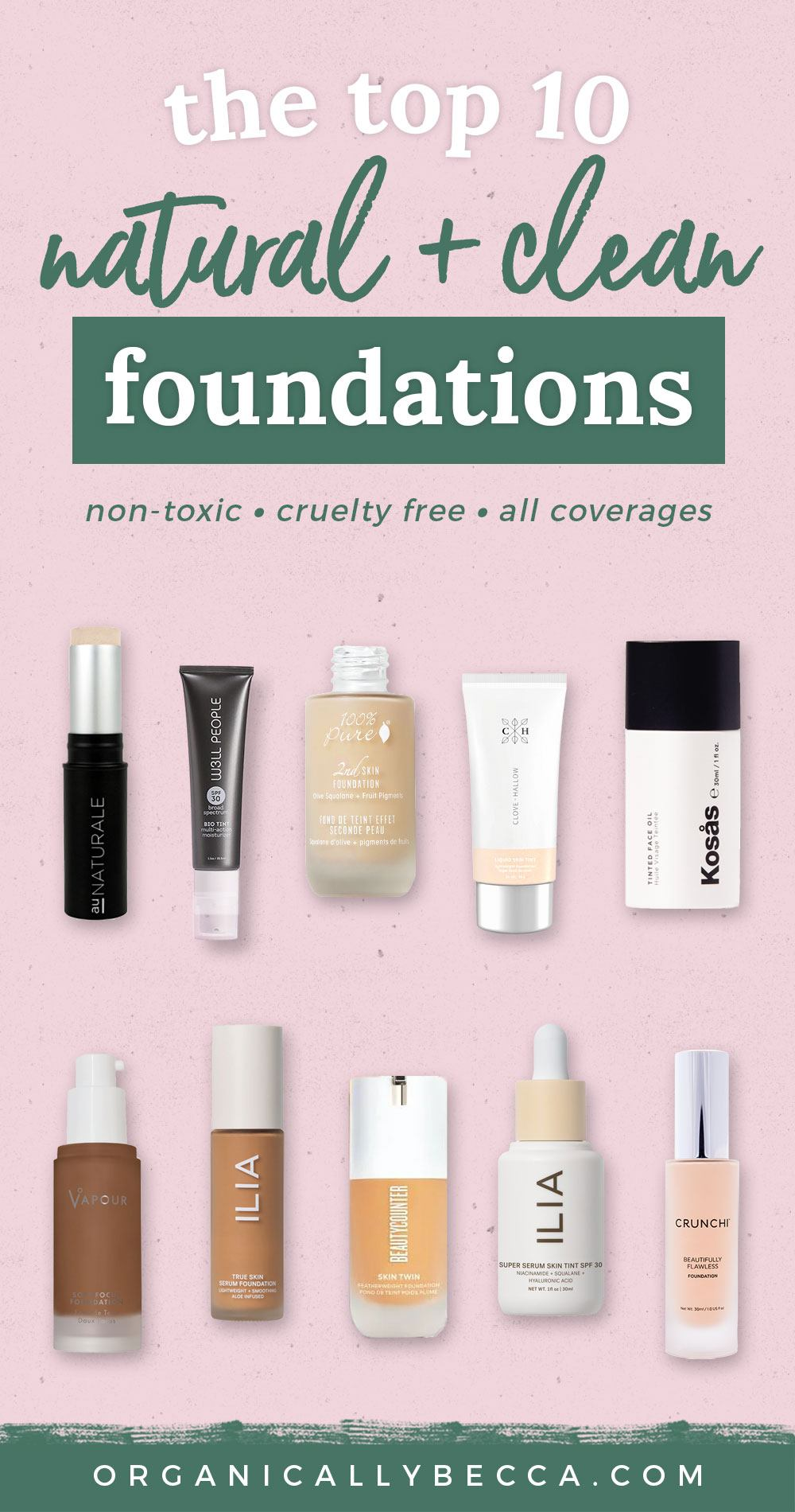 Best Clean Beauty Liquid Foundations | Pin me on Pinterest!