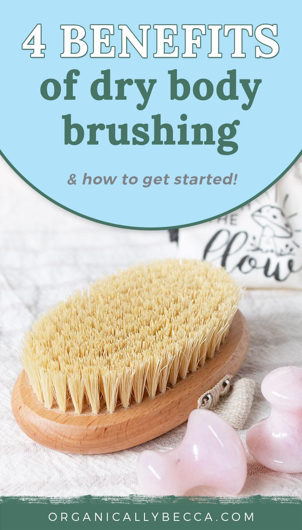Dry Body Brushing Benefits | Pin me on Pinterest!